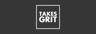 Takes Grit